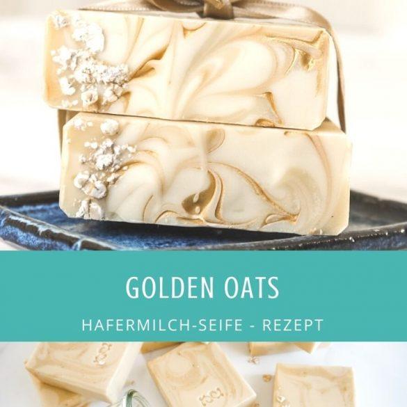 Golden Oats - Rezept für eine Hafermilch-Seife